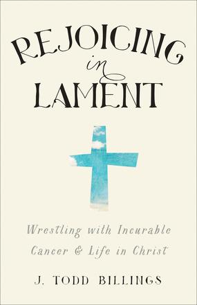 Rejoicing in Lament